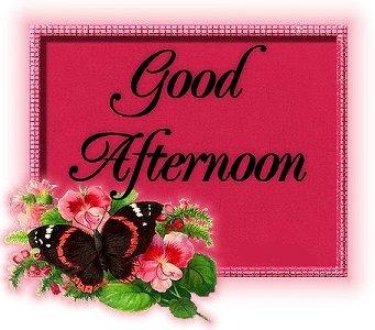 Good Afternoon Scraps Good Afternoon Greetings Good Afternoon