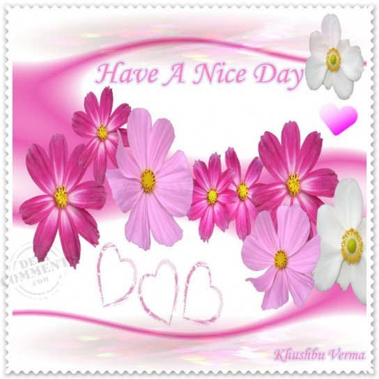 Wishes with Good Day Graphics, Good Day Greetings, Good Day Images, Good Day Photos and Pictures for Orkut, Facebook, other Social Network Websites.