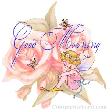 Wishes with Good Morning Graphics, Good Morning Greetings, Good Morning Images, Good Morning Photos and Pictures for Orkut, Facebook, other Social Network Websites.