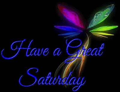 Wishes with Saturday Graphics, Saturday Greetings, Saturday Images, Saturday Photos and Pictures for Orkut, Facebook, other Social Network Websites.